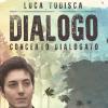 Dialogo - Concerto dialogato con Luca Tudisca