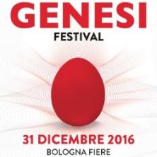 Genesi Capodanno 2017 BOLOGNA - Biglietti