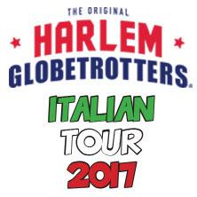 Harlem Globetrotters Italian Tour 2017