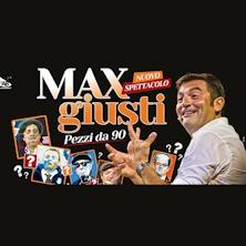foto ticket Max Giusti - Pezzi da 90