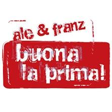 foto ticket Ale e Franz - Buona la prima
