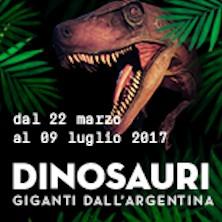 foto ticket Dinosauri. Giganti dall'Argentina