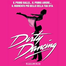 Dirty dancing the classic story on stageSanremo