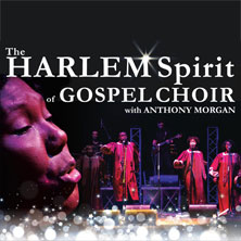 The Harlem Spirit of Gospel Choir with Anthony MorganBologna