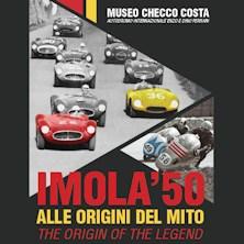 Imola '50. Alle Origini del Mito