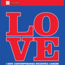 Love.L'arte contemporanea incontra l'amore