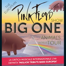 Big One - The European Pink Floyd Show