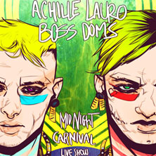 foto ticket Achille Lauro and Boss Doms Live Show