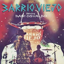 Barrio Viejo feat OsvaldoMilano