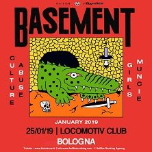 Basement + Culture Abuse + guestBologna