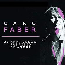 Caro Faber - 20 Anni Fabrizio De Andre'Ciampino