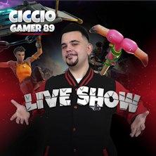 CiccioGamer 89 Live ShowLegnano