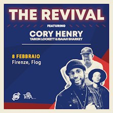 Cory Henry - The Revival Feat. Taron Lockett and Isaiah SharkeyFirenze