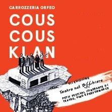 Cous Cous Klan - Carrozzeria Orfeo - Teatro nel Bicchiere Festival VII edizioneGrosseto