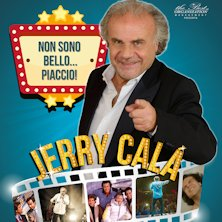 Jerry Cala' - Non Sono Bello...PiaccioFerrara