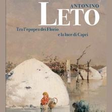 Antonino Leto. Tra l'epopea dei Florio e la luce di Capri
