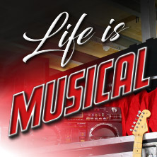 Life is Musical