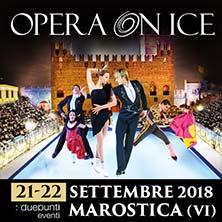 Opera on IceMarostica
