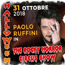 The Rocky Horror Circus Show - Paolo Ruffini special guestUdine