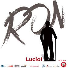 Ron - Lucio! a TeatroBelluno