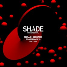 Pacchetti: Shade Music Festival