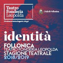 Abbonamento B a 5 spettacoli - Teatro Fonderia Leopolda di FollonicaFollonica