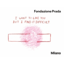 I Want To Like You But I Find It To DifficultMilano