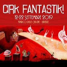 Biglietti Evento Cirk Fantastik - Uomo Calamita - FIRENZE