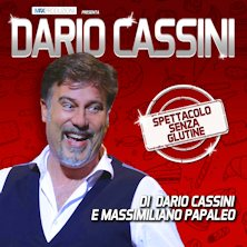 Dario Cassini - Spettacolo senza glutine