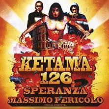 Ketama 126 - Speranza - Massimo Pericolo + Special Guests