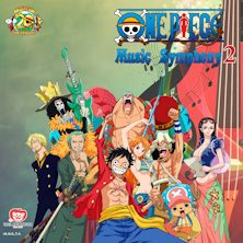 ONE PIECE Music Symphony 2 - GO TO THE NEW WORLD