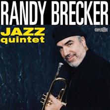 Randy Brecker Jazz Quintet