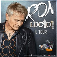 Ron Lucio! Il Tour