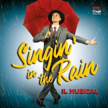 Singin' In The Rain - Il Musical
