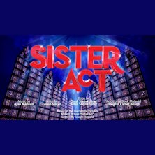 Sister Act - Il musical