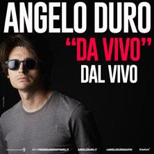 Biglietti Evento Angelo Duro - Da Vivo - FIRENZE