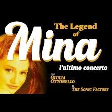 Biglietti Evento The legend of Mina - MONTECATINI