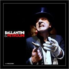 Biglietti Evento Ballantini e Petrolini - FIESOLE