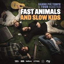 Biglietti Evento Fast Animals and Slow Kids - FIRENZE