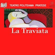 Biglietti Evento La Traviata Melodramma in tre atti - PRATO