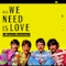 All we need is Love - Beatles Experience